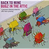 Back to Mine (Compiled By Bugz in the Attic)