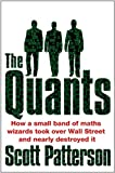 Quants: The Maths Geniuses Who Brought Down Wall Street
