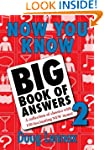 Now You Know Big Book of Answers 2: A...