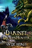 Darinel Dragonhunter (The Reluctant Dragonhunter Series Book 1)