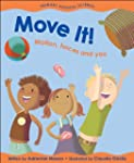 Move It!: Motion, Forces and You (Pri...