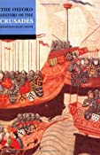 The Oxford History of the Crusades: Jonathan Riley-Smith: 9780192803122: Amazon.com: Books