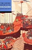 The Oxford History of the Crusades: Jonathan Riley-Smith: 9780192803122: Amazon.com: Books