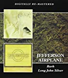Bark/Long John Silver by Jefferson Airplane [Music CD]