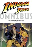 Indiana Jones Omnibus: The Further Adventures Volume 2 (1595823360) by Michelinie, David