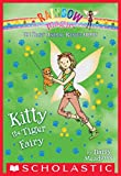 The Baby Animal Rescue Fairies #2: Kitty the Tiger Fairy