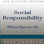 Social Responsibility: When Pigs Fly: Bigshots' Bull   Pete Geissler