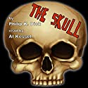 The Skull Audiobook by Philip K Dick Narrated by Al Kessel