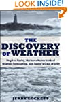 The Discovery of Weather: Stephen Sax...