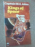 Kings of Space (Piccolo Books) (0330260065) by W.E. Johns