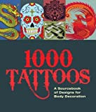 1000 Tattoos( A Sourcebook of Designs for Body Decoration)[1000 TATTOOS][Paperback]