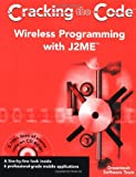 img - for Wireless Programming with J2ME: Cracking the Code book / textbook / text book
