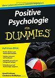 Positive Psychologie für Dummies