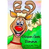 Blitzen Goes Bananasby Mike Thomas