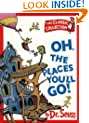Oh, the Places You'll Go! (Dr.Seuss Classic Collection)