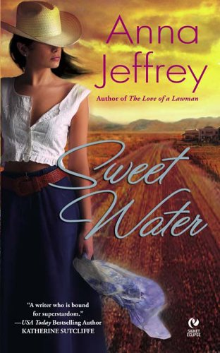 Sweet Water (Signet Eclipse), Anna  Jeffrey