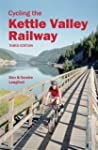 Cycling the Kettle Valley Railway: Th...