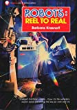 img - for Robots : Reel to Real book / textbook / text book