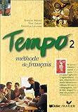 echange, troc Evelyne Berard, Yves Canier, C Lavenne - Tempo, 2 : Méthode de français (Livre de l'élève)