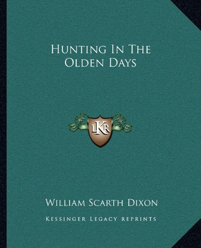 Hunting in the Olden Days