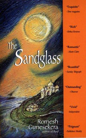 Sandglass/the tr, Romesh Gunesekera