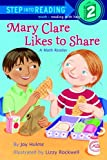 Mary Clare Likes to Share: A Math Reader (Step Into Reading. Step 2)