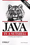 JAVA in a Nutshell - A Desktop Quick Reference (119900040X) by Flanagan, David