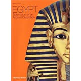 Egypt: Splendours of an Ancient Civilizationby Alberto Siliotti