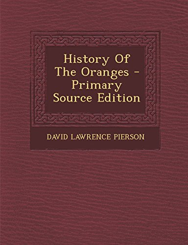 History Of The Oranges