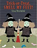 Trick-or-Treat Smell My Feet!