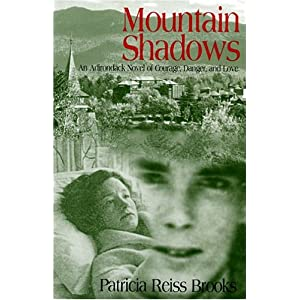 Mountain Shadows  by Patricia Reiss Brooks :Book Review