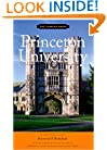 Princeton University: An Architectural Tour (The Campus Guide)