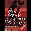 The Devil Wears Prada (       UNABRIDGED) by Lauren Weisberger Narrated by Laurel Lefkow