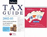 img - for Tolley's Tax Guide 2002-03: Practical Tax Advice for the Non-expert book / textbook / text book