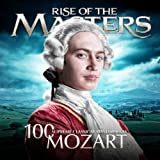Mozart - 100 Supreme Classical Masterpieces