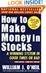 How To Make Money In Stocks, Third Ed...