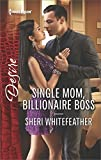 img - for Single Mom, Billionaire Boss (Billionaire Brothers Club) book / textbook / text book