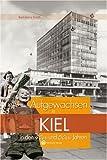 Aufgewachsen in Kiel in den 40er & 50er Jahren - Karl-Heinz Groth