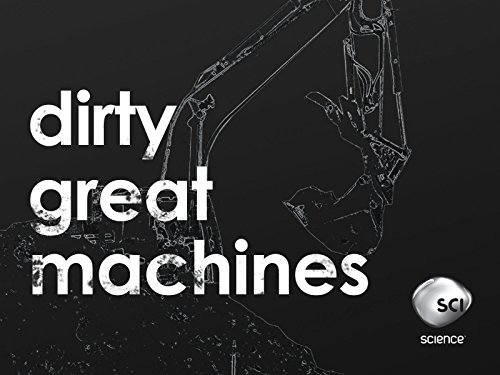 Dirty Great Machines Season 1