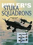Hitler's Stuka Squadrons (Eagles of War) (076031991X) by Ward, John