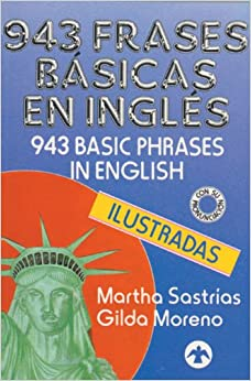 943 frases básicas en inglés (Spanish Edition): Martha