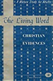 img - for Christian evidences (The living word) book / textbook / text book