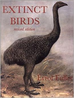 Amazon.com: Extinct Birds (9780801439544): Errol Fuller: Books