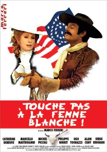 Touche Pas La Femme Blanche !