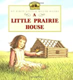Image of A Little Prairie House (Little House)