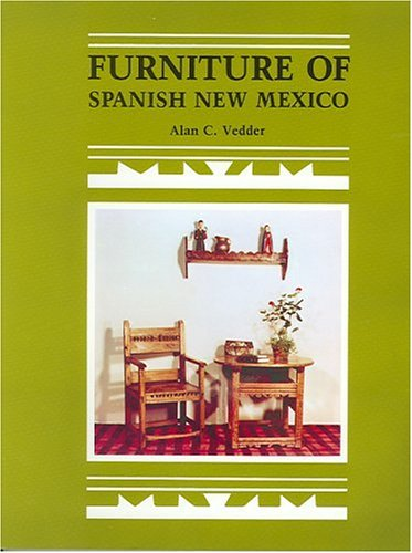 Furniture of Spanish New Mexico