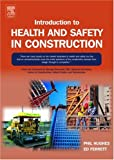echange, troc Philip Hughes, Ed Ferrett - Introduction To Health And Safety In Construction: Handbook For The Nebosh National Certificate In Construction Safety And Heal