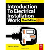 Introduction to Electrical Installation Work: City & Guilds Diploma in Electrotechnical Technologyby Trevor Linsley