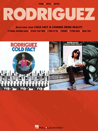 Rodriguez - Selections from Cold Fact & Coming from Reality (Piano/Vocal/Gutiar)