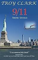 9/11 Truth Untold
